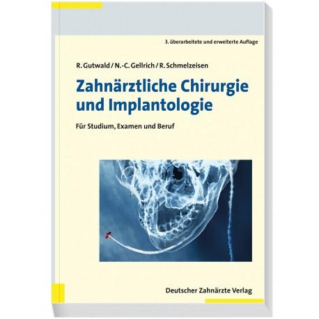 Zahnärztliche Chirurgie und Implantologie
