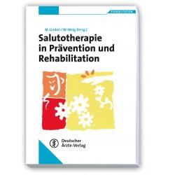 Salutotherapie in Prävention und Rehabilitation