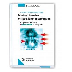 Minimal invasive Wirbelsäulen-Intervention