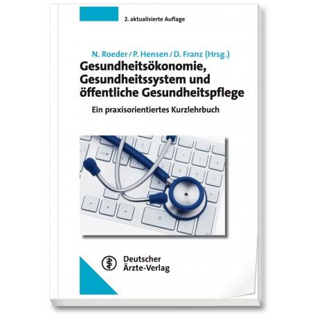 Gesundheitsökonomie, Gesundheitssystem und öffentliche Gesundheitspflege