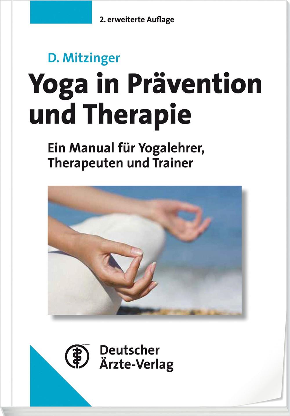 Yoga In Prävention Und Therapie Deutscher ärzteverlag Gmbh