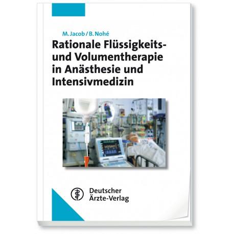 Rationale Flüssigkeits- und Volumentherapie in Anästhesie und Intensivmedizin