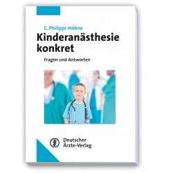 Kinderanästhesie konkret