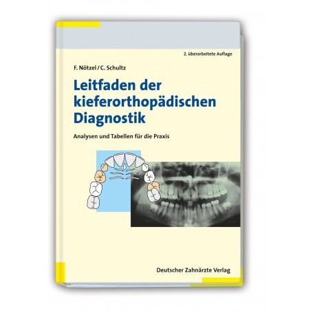 Leitfaden der kieferorthopädischen Diagnostik