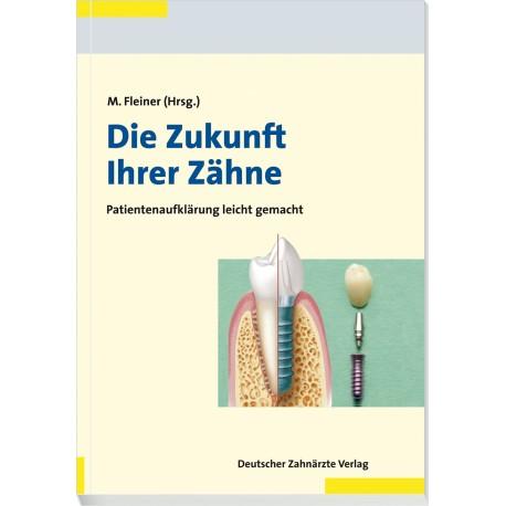 Die Zukunft Ihrer Zähne