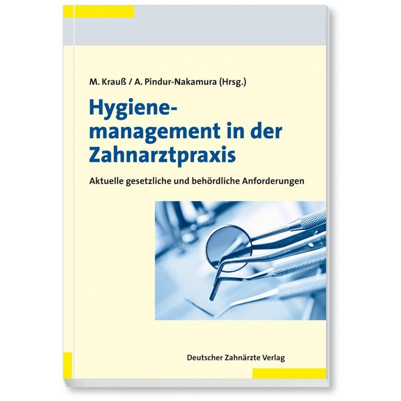 hygienemanagement in der zahnarztpraxis deutscher rzteverlag gmbh. Black Bedroom Furniture Sets. Home Design Ideas