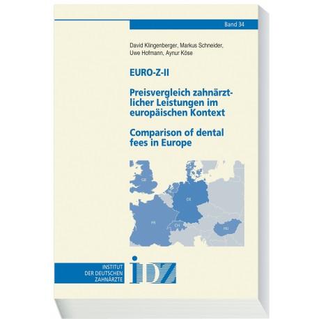 EURO-Z-II Preisvergleich zahnärztlicher Leistungen im europäischen Kontext