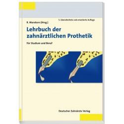 Lehrbuch der zahnärztlichen Prothetik