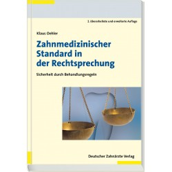Zahnmedizinischer Standard in der Rechtsprechung